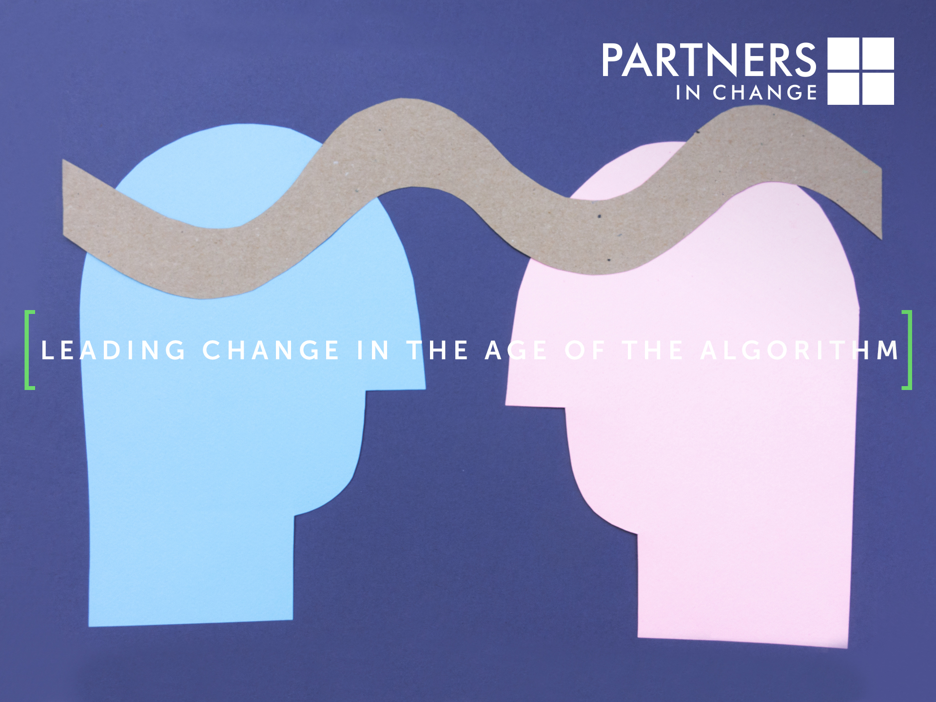 Leading change in the age of the algorithm.